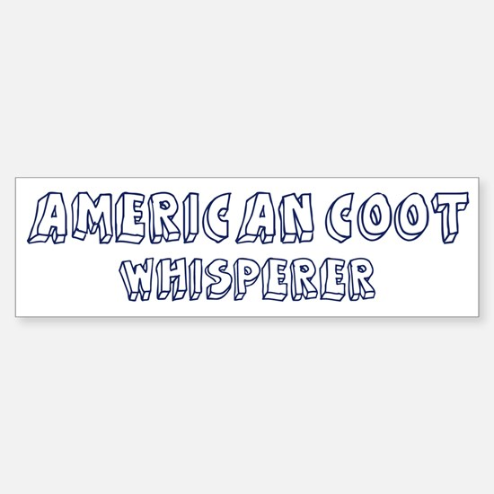 American Coot Whisperer Bumper Bumper Bumper Sticker