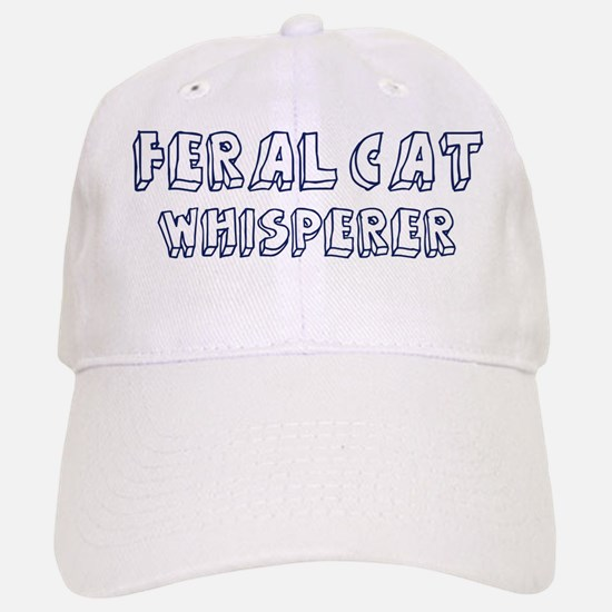 Feral Cat Whisperer Baseball Baseball Cap