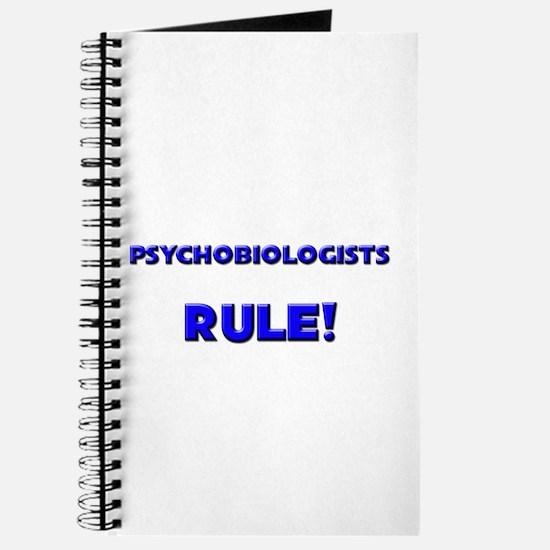 Psychobiologists Rule! Journal