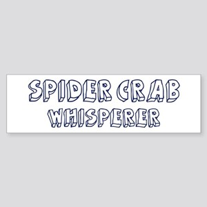 Spider Crab Whisperer Bumper Sticker