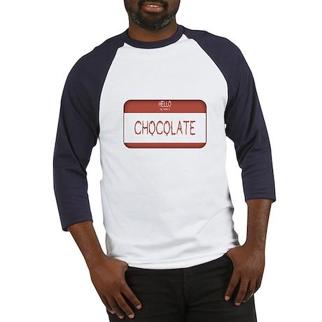 Hello, My Name Is Chocolate Baseball Jersey