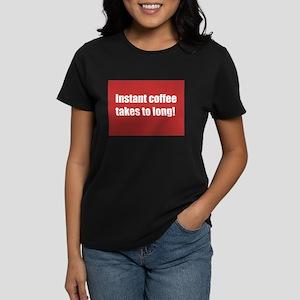 spilled coffee Women's Dark T-Shirt