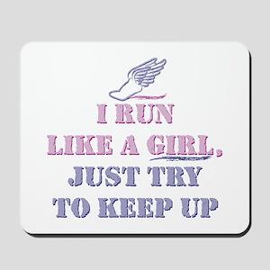 Run Like A Girl Mousepad