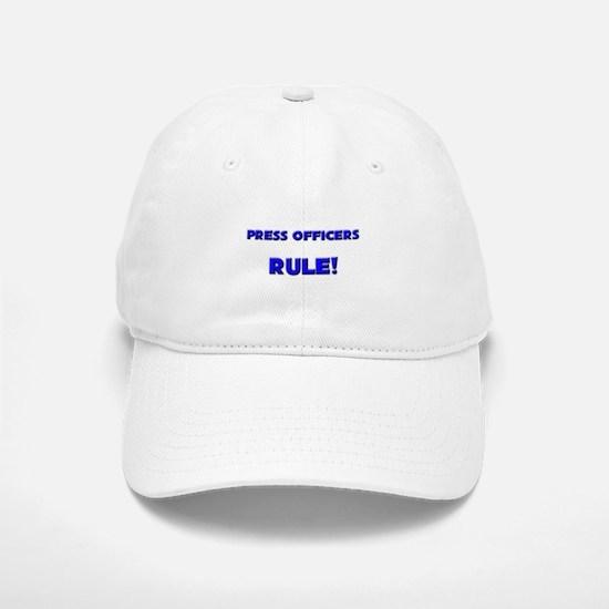 Press Officers Rule! Baseball Baseball Cap
