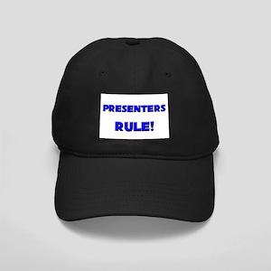 Presenters Rule! Black Cap