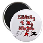 "Stictly for My Ninjas 2.25"" Magnet (10 pack)"