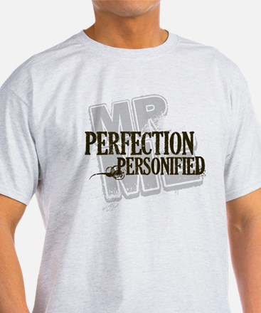Perfection Personified T-Shirt