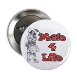 "Pirate For Life 2.25"" Button"