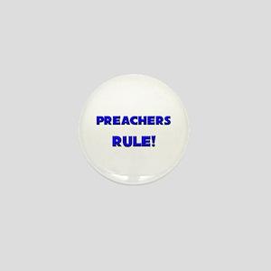 Preachers Rule! Mini Button