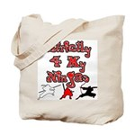 Stictly for My Ninjas Tote Bag