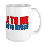 Don't Talk to Me When I'm Tal Large Mug