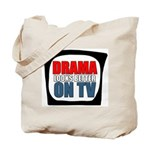 Drama On TV Tote Bag