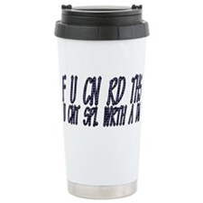 If you can read this Stainless Steel Travel Mug