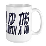 If you can read this Large Mug