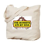 The Monkeys Ate My Soul Tote Bag