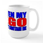 Even My Ego Large Mug