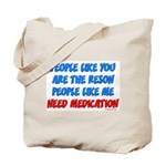 People Like You... Tote Bag