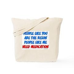 People Like You... Tote Bag