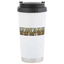 If My Body Is An Alter Stainless Steel Travel Mug