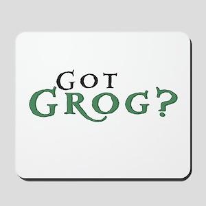 Got Grog? Mousepad