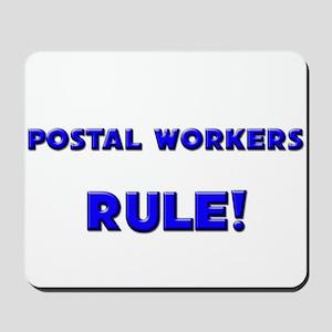 Postal Workers Rule! Mousepad