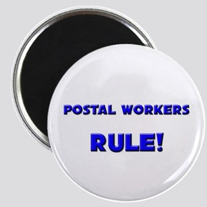 Postal Workers Rule! Magnet