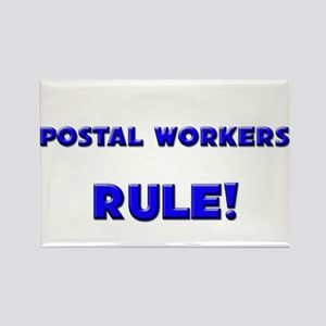 Postal Workers Rule! Rectangle Magnet