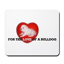 For the Love of...Mousepad