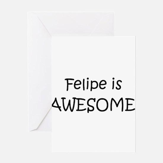 Cute Felipe Greeting Card
