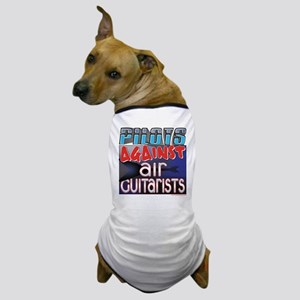 Pilots Against Air Guitarists Dog T-Shirt
