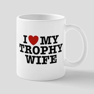 I Love My Trophy Wife Mug