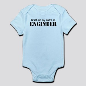Trust Me My Dad's An Engineer Infant Bodysuit