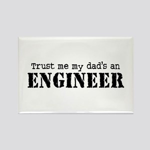 Trust Me My Dad's An Engineer Rectangle Magnet