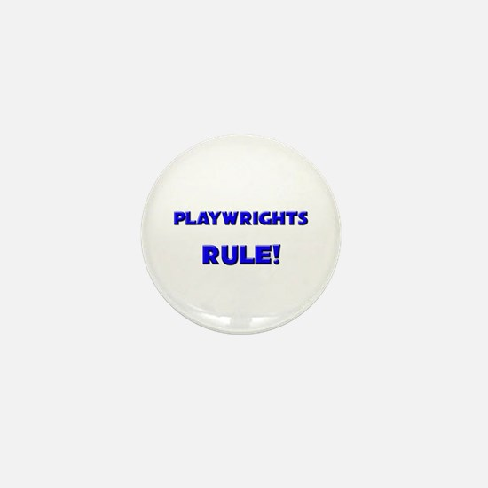 Playwrights Rule! Mini Button