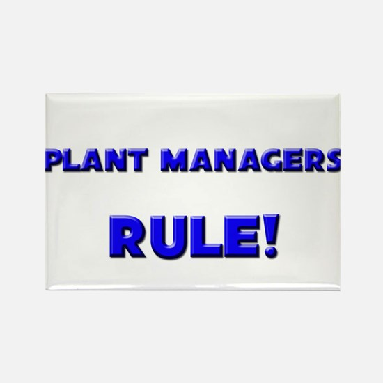 Plant Managers Rule! Rectangle Magnet