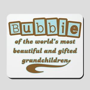 Bubbie of Gifted Grandchildren Mousepad
