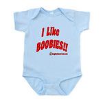 I Like Boobies Infant Bodysuit