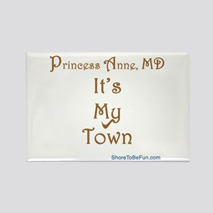 Princess Anne It's My Town Rectangle Magnet