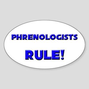 Phrenologists Rule! Oval Sticker