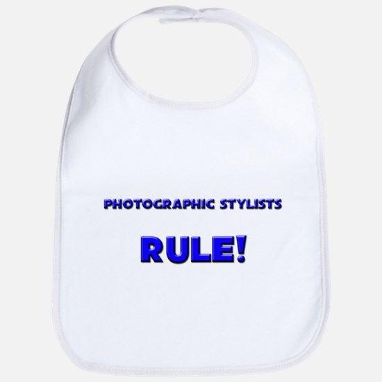 Photographic Stylists Rule! Bib