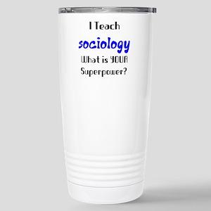teach sociology Stainless Steel Travel Mug