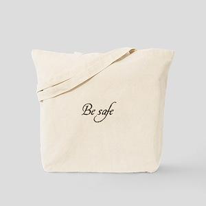 Be Safe Tote Bag