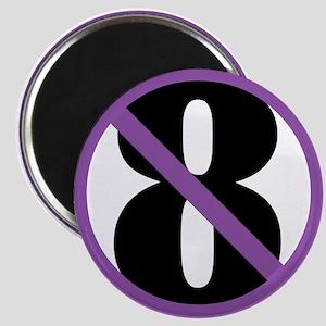 NO ON 8 Magnet
