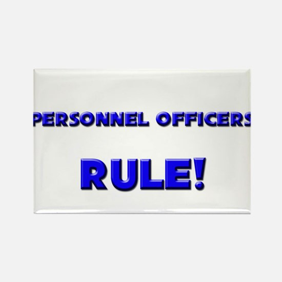 Personnel Officers Rule! Rectangle Magnet