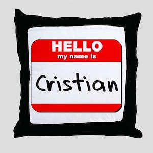 Hello my name is Cristian Throw Pillow