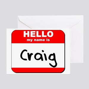 Hello my name is Craig Greeting Card