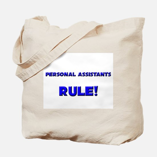 Personal Assistants Rule! Tote Bag