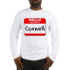 Hello my name is Cornell Long Sleeve T-Shirt
