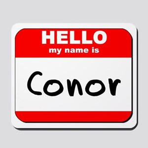 Hello my name is Conor Mousepad