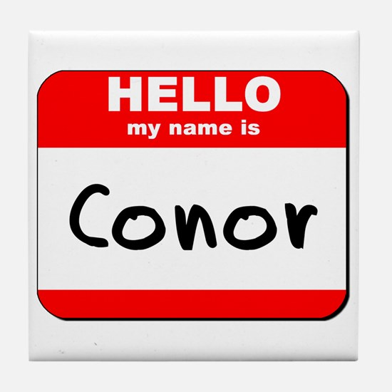 Hello my name is Conor Tile Coaster